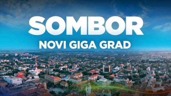Sombor je novi GIGA grad