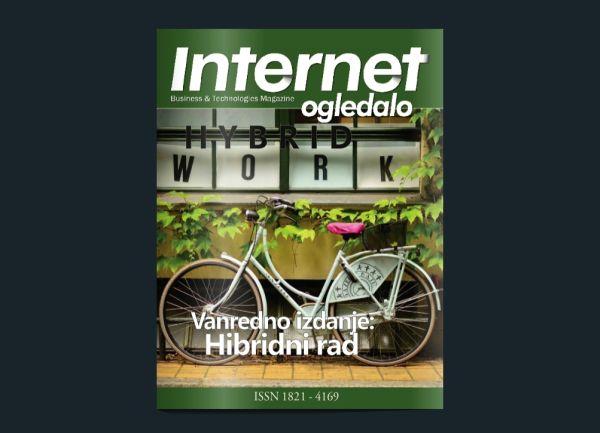 """Novo vanredno izdanje časopisa """"Internet ogledalo"""" i """"GM Business & Lifestyle"""" – """"Hibridni rad"""""""